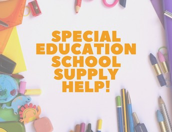 Special Education Class Supply Needs!