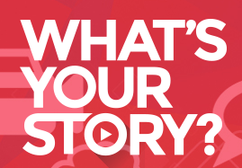 What's Your Story Video Contest Opens on November 5th, 2019!