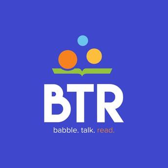 Babble, Talk, Read (BTR)