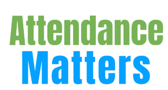Attendance Matters... Every Day