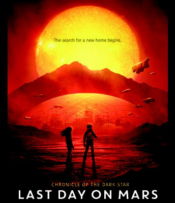 The Last Day on Mars (Chronicle of the Dark Star) by Kevin Emerson