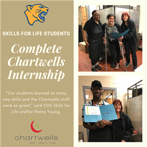 Skills for Life Students Complete Chartwells Internship