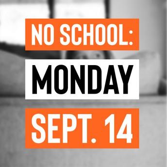 No school Sept 14 graphic