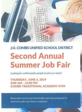 J.O. COMBS UNIFIED SCHOOL DISTRICT SECOND ANNUAL SUMMER JOB FAIR