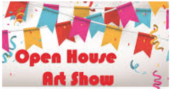 OPEN HOUSE AND ART SHOW FOR EACH SCHOOL SITE