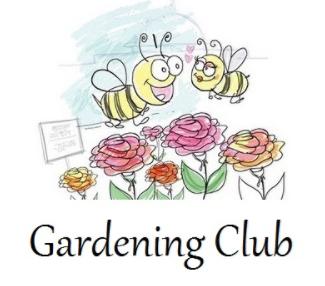 Gardening Club!