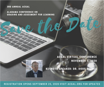 Alabama Conference on Grading and Assessment for Learning (ACGAL)-November 7