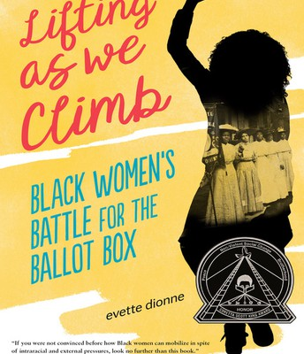 Lifting as We Climb:  Black Women's Battle for the Ballot Box