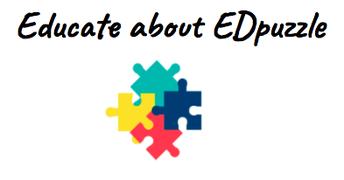 Online Module: Educate about EDpuzzle