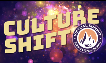School Library Journal's annual Summit: Culture Shift-October 24th