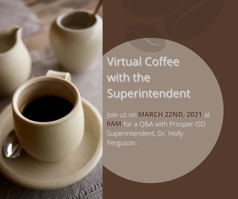 Virtual Coffee With the Superintendent - March 22nd