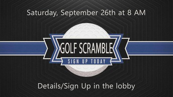 Golf Scramble Next Saturday!