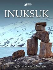 """Inuksuk: Sharing Experiences of Nunavut"" iBook"