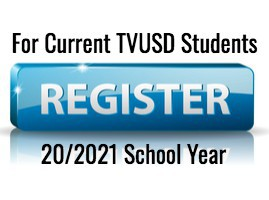 Online Annual Registration for Current TVUSD Students