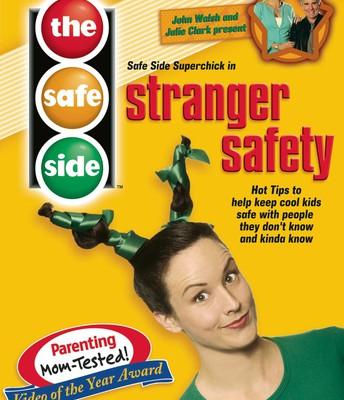 SafeSide Super Chick and Stranger Safety