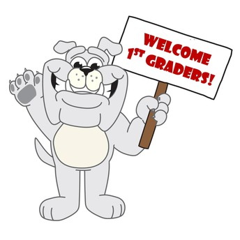 Welcome 1st Graders!