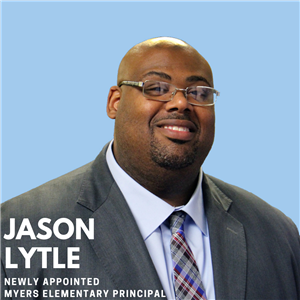 Jason Lytle Named Principal at Myers Elementary