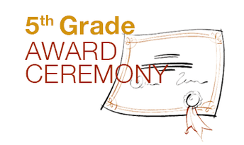 Fifth Grade Awards Ceremony