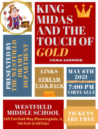 """Don't Miss the Westfield Drama Club Performance of """"King Midas and the Touch of Gold"""""""
