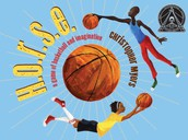 H.O.R.S.E. a game of basket- ball and imagin- ation