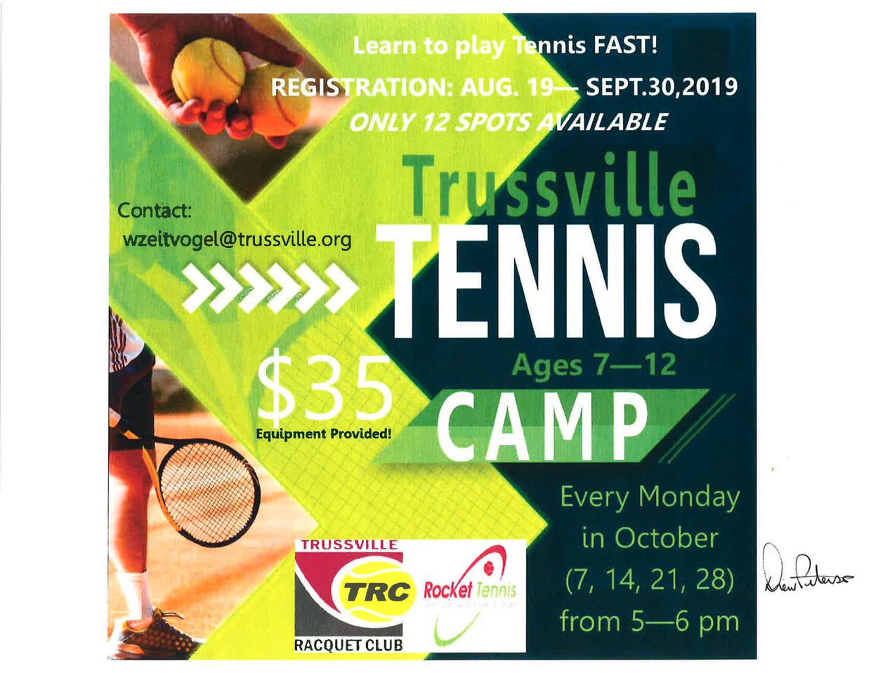 Trussville Tenis Camp - Ages 7-12 $35.00  Every Monday in October from 5:00 - 6:00 pm   Contact:  wzeitvogel@trussville.org