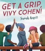 Get a Grip, Vivy Cohen!, written by Sarah Kapit