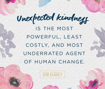 Go out of your way to be kind to others!