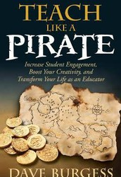 Teach Like a Pirate Follow-up Course
