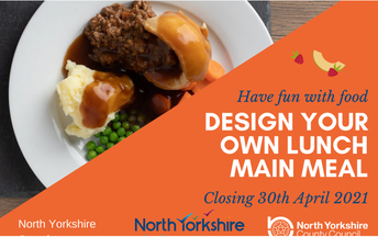 Design a lunch for next terms menu - closing date Friday 30th April