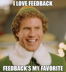 Feedback -- The Gift that Keeps on Giving!