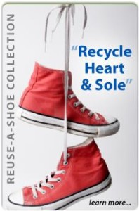 REUSE Heart and Sole- Shoe Recycling Collection!