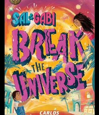 #7: Sal & Gabi Break the Universe