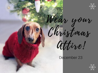 Wear your Christmas attire on December 23!