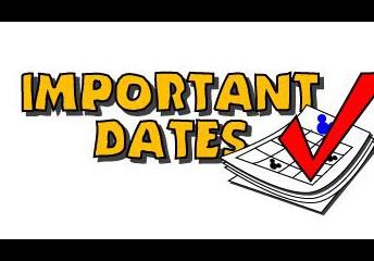Important Dates: