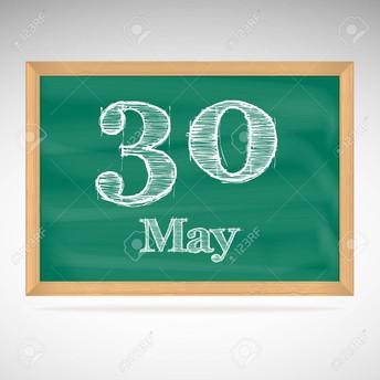 Last Day School 5/30-- Dismissal at 12:35