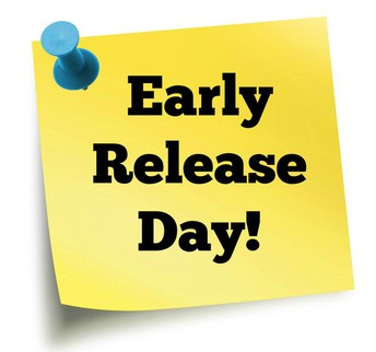 Early Release Days are Cancelled for the Fall Semester