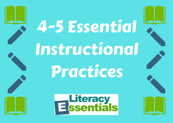 4-5 Essential Instructional Practices