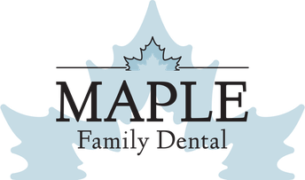 MAPLE FAMILY DENTAL VISIT