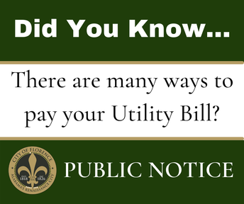 DID YOU KNOW...There are many ways to pay your utility bill?