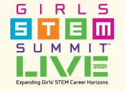 Girls STEM Summit 2021 - Virtual