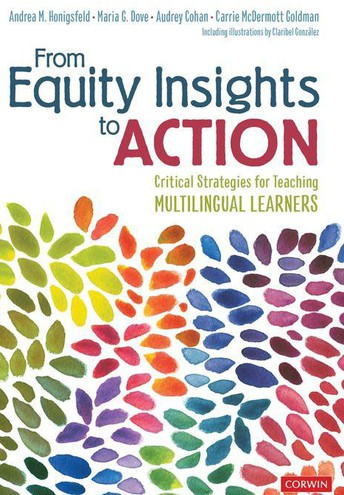 From Equity Insights to Action Critical Strategies for Teaching Multilingual Learners