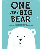 One Very Big Bear by Alice Briere-Haquet