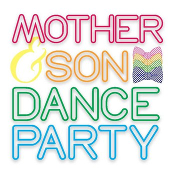 Mother Son Dance Party