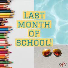 Last Month of School