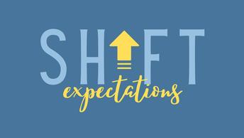Shift Expectations Worship Series