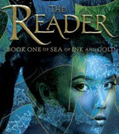 The Reader: Book One of Sea of Ink and Gold by Traci Chee