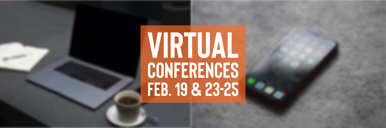 Feb 19, 23-25 online conferences graphic