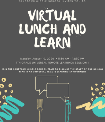 7th Grade Universal Remote Learning: Lunch and Learn (August 10 @ 11:30 a.m.)