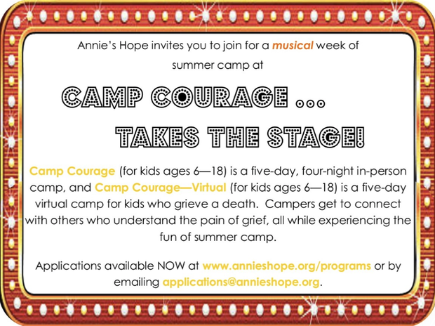 Annie's Hope will be offering two camps this summer Camp Courage and Camp Courage -Virtual! Camp Courage will be our traditional in-person camp (with safety precautions), while Camp Courage - Virtual will be a virtual camp! As always, the camps are free for our campers!