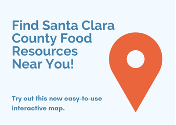 Check out this new tool that helps you find food resources near you in Santa Clara County!